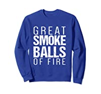 Fireworks T Shirt   Great Smoke Balls Of Fire T-shirt Sweatshirt Royal Blue