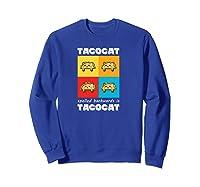 Funny Taco Cat Tacocat Mexican Hooded Shirts Sweatshirt Royal Blue