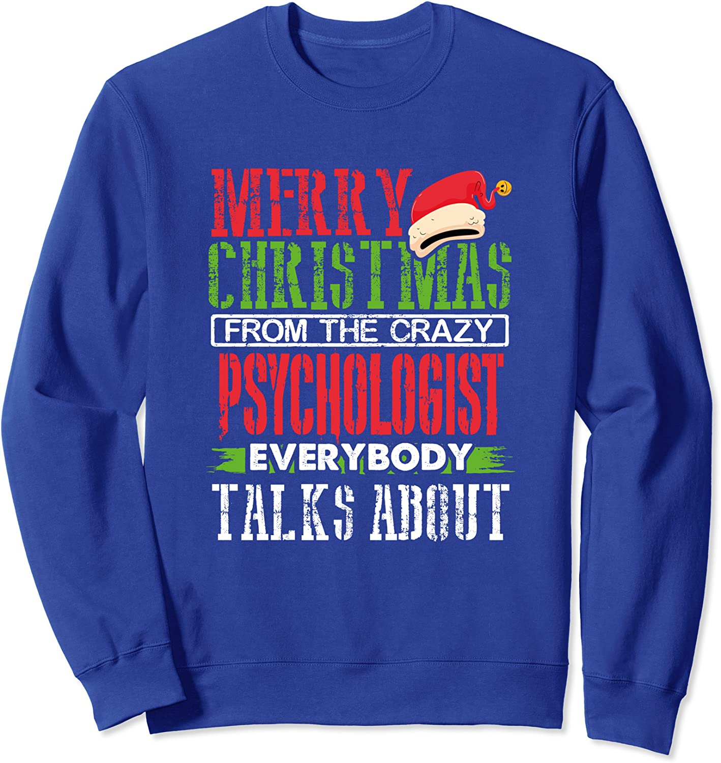 Merry Christmas from the Crazy Psychologist Sweatshirt-TH