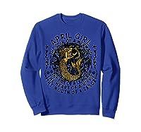 April Girl The Soul Of A Mermaid Tshirt Funny Gifts  Sweatshirt Royal Blue