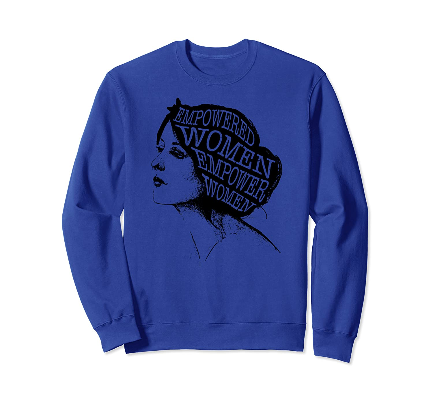 """Empowered Women"" Feminism Womens Rights Feminist Sweatshirt Unisex Tshirt"