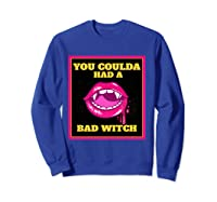 Lips You Coulda Had A Bad Witch Funny Halloween Gift T-shirt Sweatshirt Royal Blue