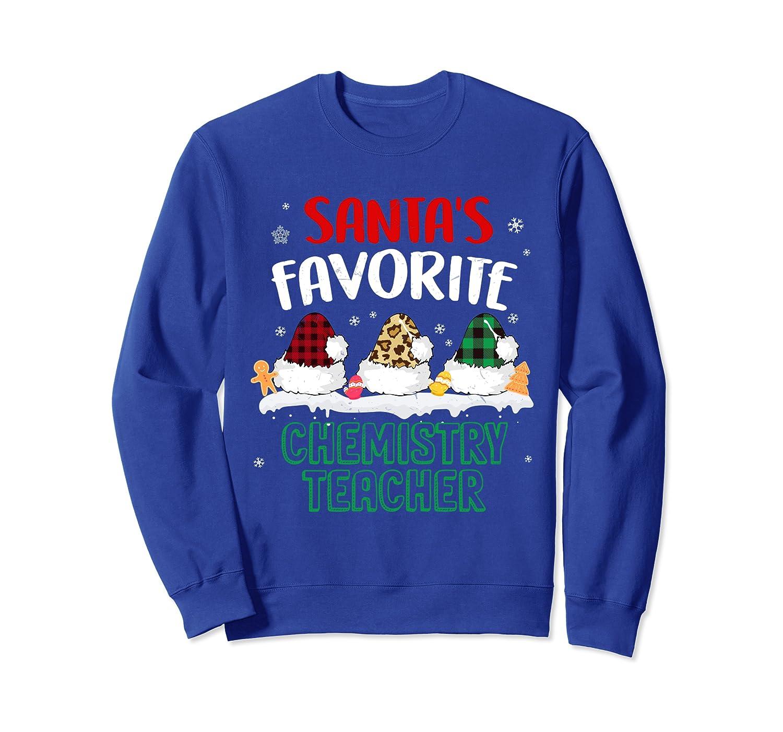 Christmas Santa's Favorite Chemistry Teacher Costume Santa Sweatshirt-TH