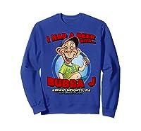Bubba J Airway Heights Wa Shirts Sweatshirt Royal Blue