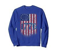 Betsy Ross Shirt 4th Of July American Flag Tshirt 1776 Sweatshirt Royal Blue