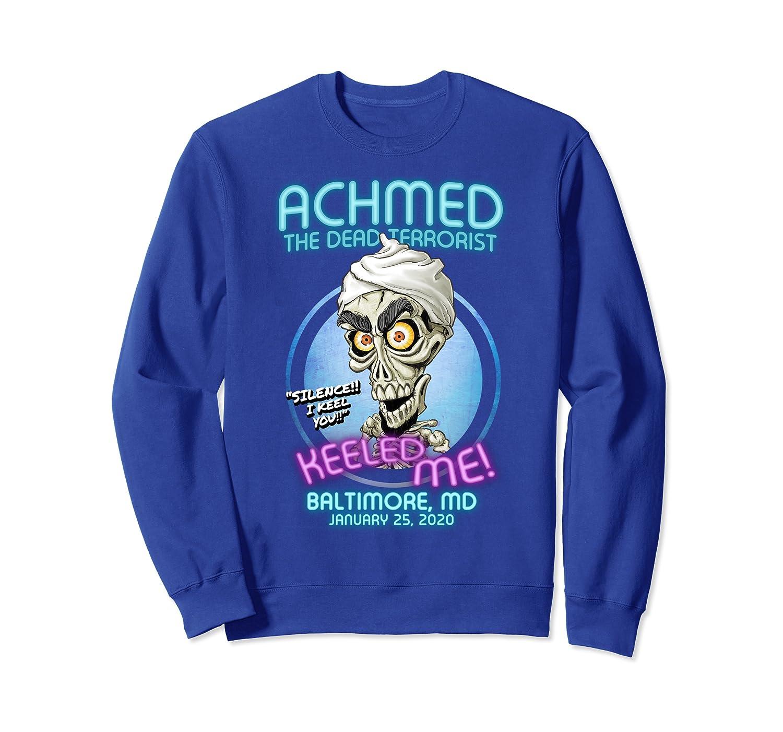 Achmed The Dead Terrorist Baltimore, MD Sweatshirt