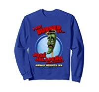 Jose Jalapeno On A Stick Airway Heights Wa T Shirt Sweatshirt Royal Blue