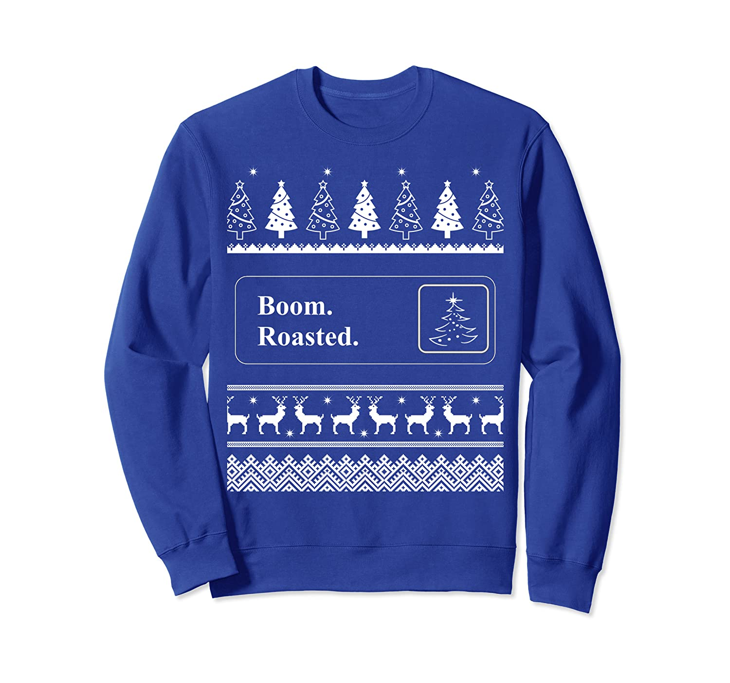 Boom Roasted Funny Office Party Ugly Christmas Sweater Sweatshirt-TH