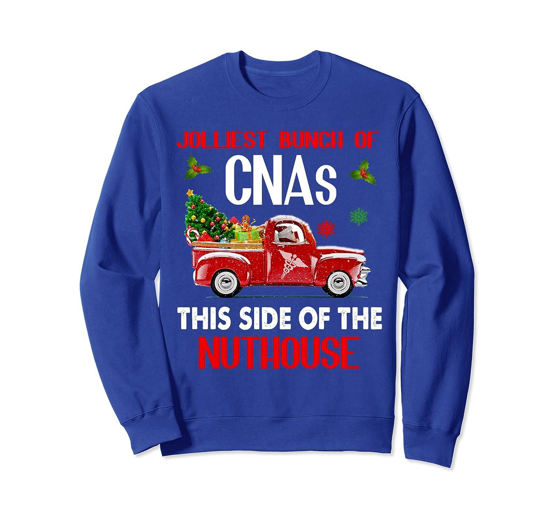 Merry Christmas Xmas CNA Jolliest Bunch Side Nuthouse Gift Sweatshirt-TH