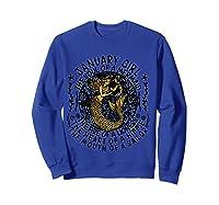 January Girl The Soul Of A Mermaid Tshirt Funny Gifts T Shirt Sweatshirt Royal Blue