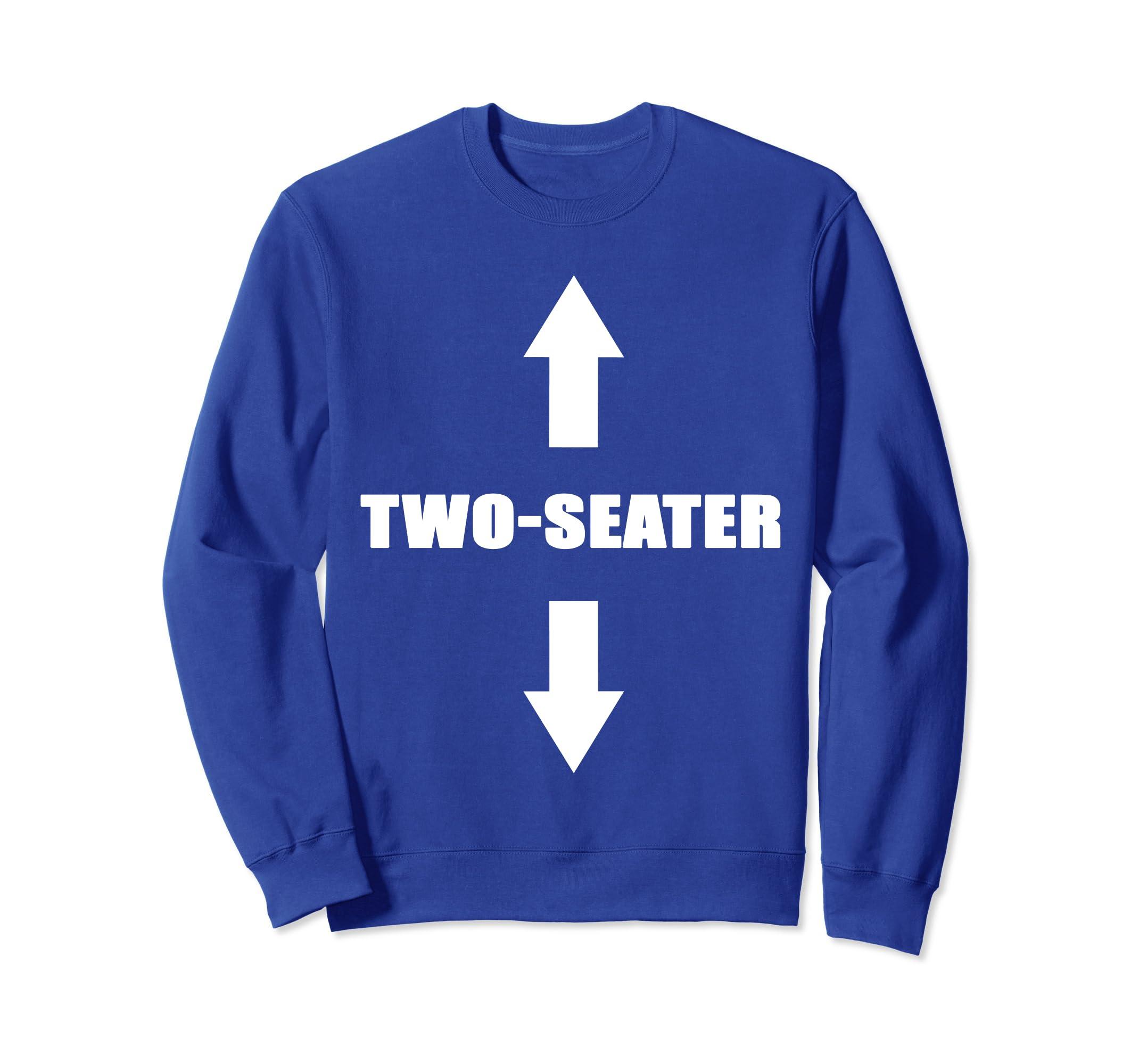Two Seater T-Shirt  Funny Gag Gift Dad Joke Tee Sweatshirt-Awarplus