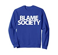 S Blame Society Urban Hip Hop T Shirt Sweatshirt Royal Blue