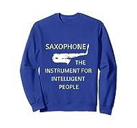 Saxophone Player Music Jazz Edition Shirts Sweatshirt Royal Blue