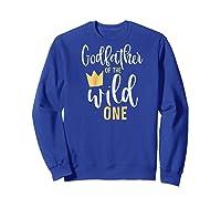 S Godfather Of The Wild One 1st Birthday First Thing Godson Raglan Baseball Ts Shirts Sweatshirt Royal Blue