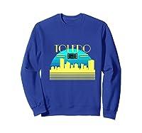 Ohio Toledo Hometown T Shirt Glass City Christmas Gift Ideas Sweatshirt Royal Blue