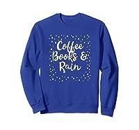 Coffee Books Rain Novelty Shirts Sweatshirt Royal Blue