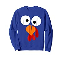 Turkey Face Funny Fun Thanksgiving Day Shirts Sweatshirt Royal Blue