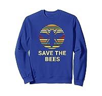 Save The Bees T Shirt Vintage Sunset Bees Gift Shirt Sweatshirt Royal Blue