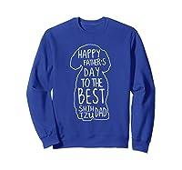 Happy Fathers Day To The Best Shih Tzu Dad Papa Father Shirts Sweatshirt Royal Blue