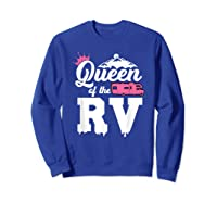Queen Of The Rv Outdoor Camper Partner Gifts Shirts Sweatshirt Royal Blue
