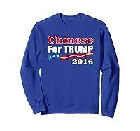 Presidential Election Trump 2016 Chinese For Trump T Shirt Sweatshirt Royal Blue