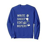 Write Shoot Edit Repeat Movie Filmmaker Gifts Tank Top Shirts Sweatshirt Royal Blue