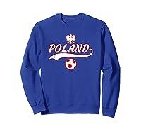 Poland Team World Fan Soccer 2018 Cup Fan T Shirt Sweatshirt Royal Blue