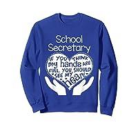School Secretary Clerk Office Heart Group Gift Shirts Sweatshirt Royal Blue