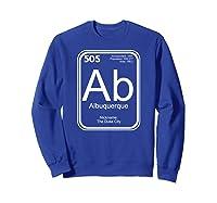 Albuquerque Tshirt Periodic Table New Mexico Gift Sweatshirt Royal Blue