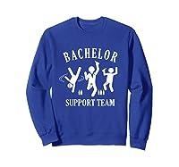 S Bachelor Shirt Gamer Shirt Bachelor Team Support T Shirt Sweatshirt Royal Blue