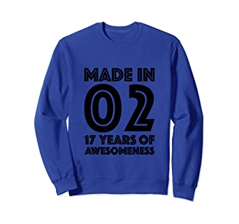 Image Unavailable Not Available For Color 17th Birthday Sweatshirt Boy Seventeen Gift 17 Year Old Girl