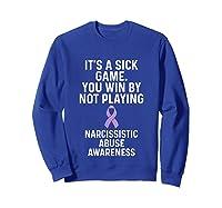 World Narcissistic Abuse Awareness Win Playing Survivor Shirts Sweatshirt Royal Blue