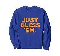 'em Just Bless Em Browns Football Shirts Sweatshirt Royal Blue