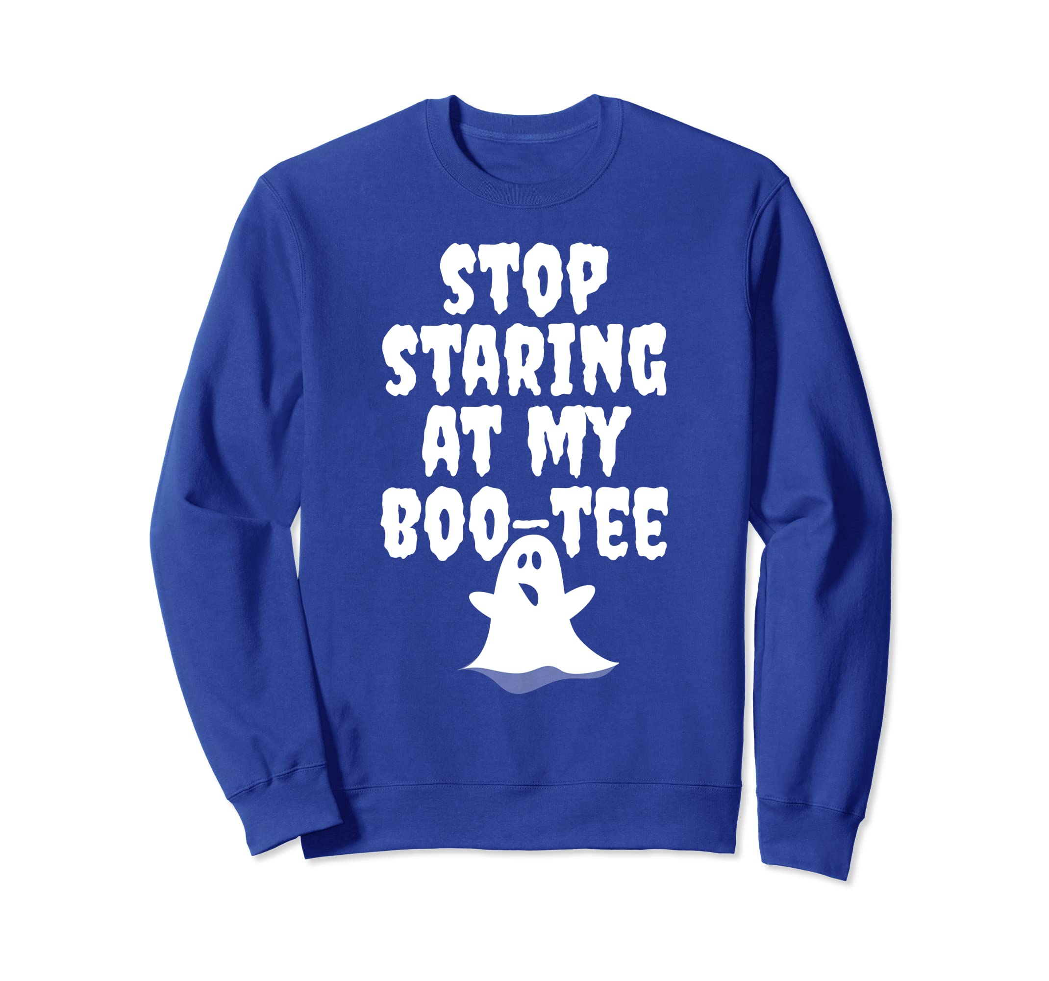 ab81f423d562e Stop Staring At My Boo Tee Halloween Ghost Sweatshirt-ANZ