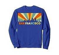 San Francisco City T-shirt, Souvenir Ca Retro Vintage Shirt Sweatshirt Royal Blue