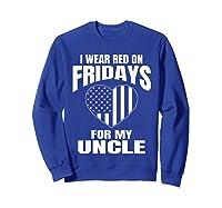Red Fridays Deployed Uncle T-shirt Sweatshirt Royal Blue