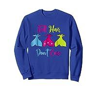 Troll Hair Don't Care Shirts Sweatshirt Royal Blue