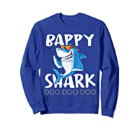 Bappy Shark, Fathers Day Gift From Wife Son Daughter Shirts Sweatshirt Royal Blue
