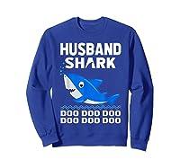 Husband Shark Doo Doo Shirt For Matching Family Pajamas Sweatshirt Royal Blue