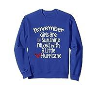 Birthday Gift Idea. Sunshine Hurricane Funny Quote Shirts Sweatshirt Royal Blue