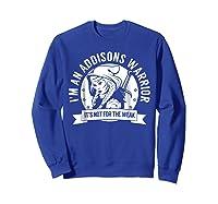 Addisons Hooded Warrior T-shirt- Addisons Disease Awareness Sweatshirt Royal Blue