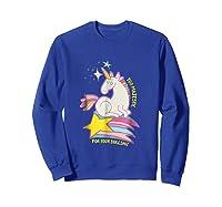 Too For Your Bs Unicorn T-shirt Rainbow Sparkles Sweatshirt Royal Blue