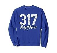 Naptown Shirt 317 Naptown Area Code Vintage Gift T Shirt Sweatshirt Royal Blue