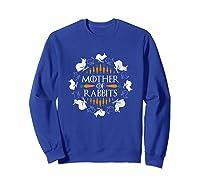 Rabbit Lovers Mother Of Rabbits Cute Bunny T-shirt Sweatshirt Royal Blue