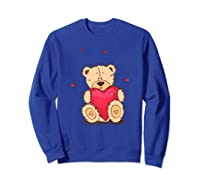 Adorable Teddy Bear Give You Love   Valentine Day T-shirts. Sweatshirt Royal Blue
