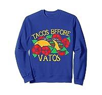 Tacos Before Vatos Artistic Taco Tuesday Shirts Sweatshirt Royal Blue