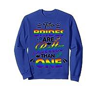 Two Brides Are Better Than One T-shirt Lgbt Pride Shirt Sweatshirt Royal Blue