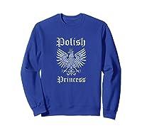 Polish Princess Shirt Girls Polska Pride Poland Shirt Sweatshirt Royal Blue