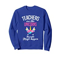 Teas Are Like Unicorns Tea Appreciation Gift Shirts Sweatshirt Royal Blue