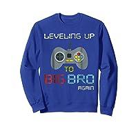 Big Brother Again Leveling Up To Big Bro Gaming Gift Shirts Sweatshirt Royal Blue